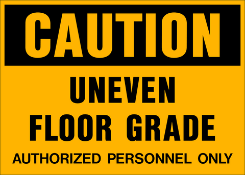 Caution - Uneven Floor