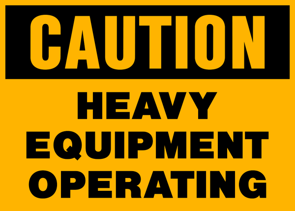 Caution Heavy Equipment Western Safety Sign