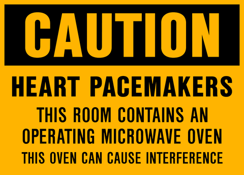 Caution - Heart Pacemakers