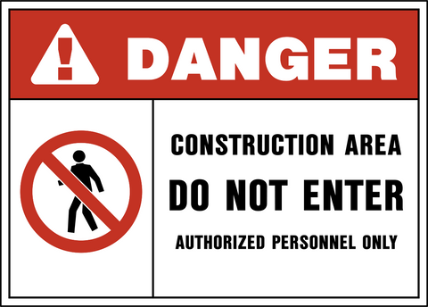 Danger - Construction Area