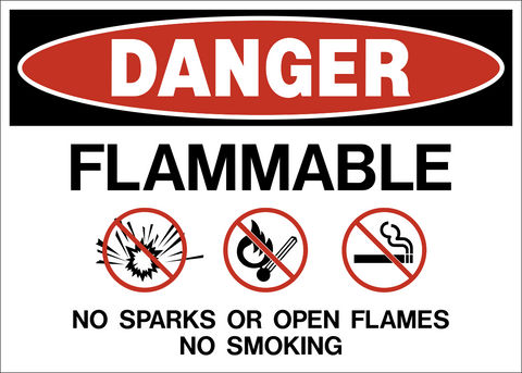Danger - Flammable No Sparks