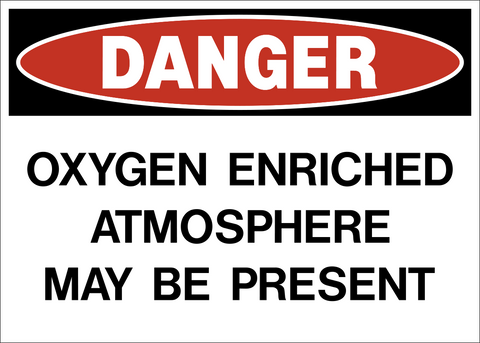 Danger - Oxygen Enriched Atmosphere