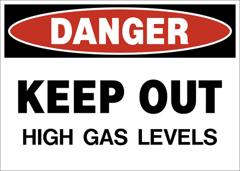 Danger - Keep Out high Gas Levels
