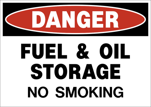 Danger - Fuel and Oil Storage