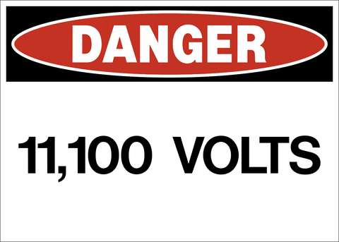 Danger - High Voltage 11,100 Volts