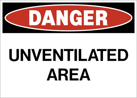 Danger - Unventilated Area