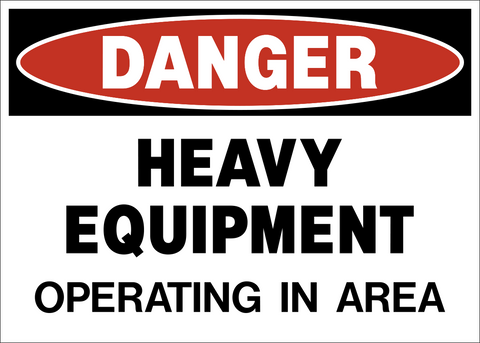 Danger - Heavy Equipment