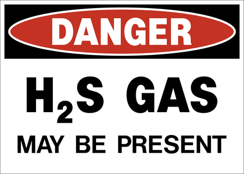 Danger - H2S Gas