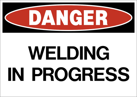 Danger - Welding in Progress