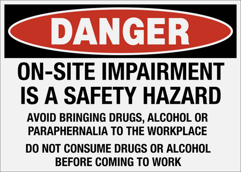 Danger - On-Site Impairment