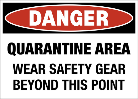 Danger Quaratine Area