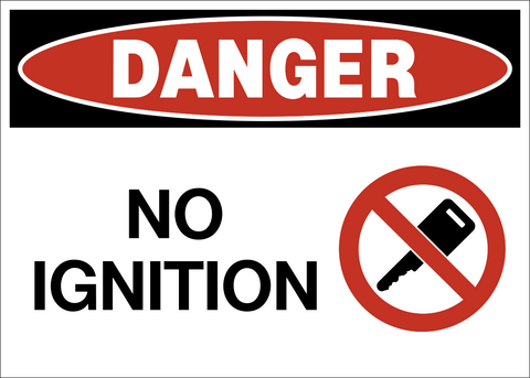 Danger - No Ignition