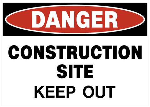 Danger - Construction Site