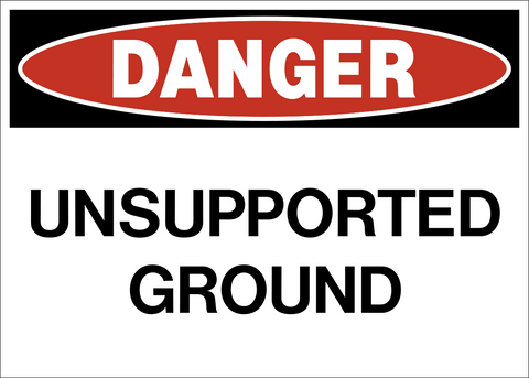Danger - Unsupported Ground