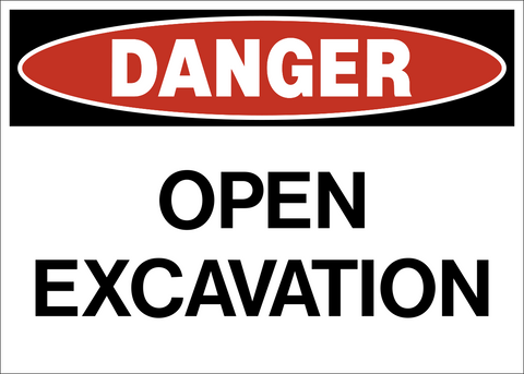 Danger - Open Excavation