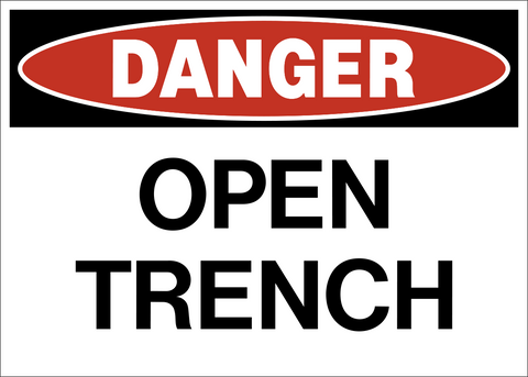 Danger - Open Trench