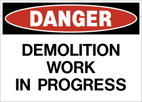 Danger - Demolition