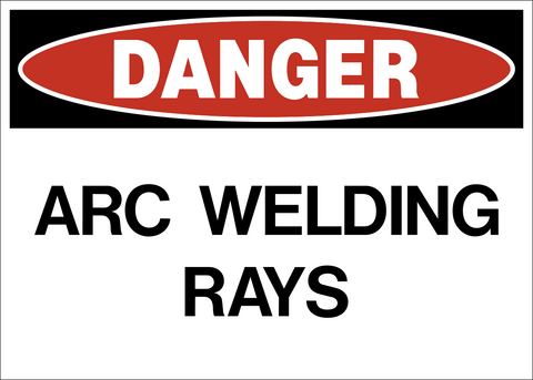 Danger - Arc Welding Rays