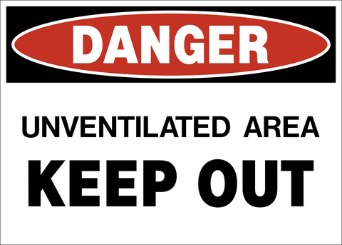 Danger - Unventilated Area Keep Out
