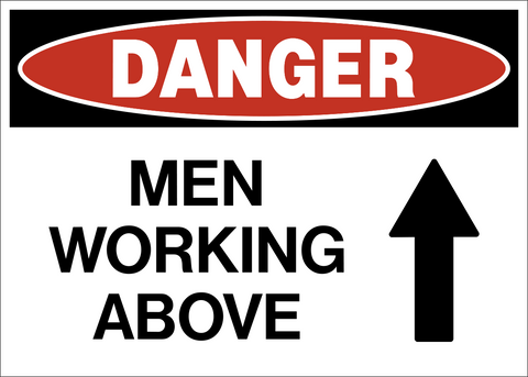 Danger - Men Working Above A