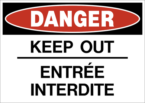 Danger - Keep Out Bilingual