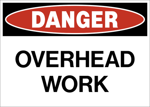 Danger - Overhead Work