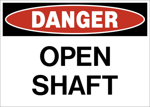 Danger - Open Shaft