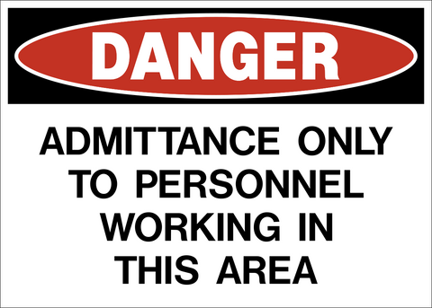 Danger - Admittance Only