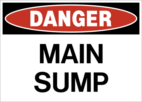Danger - Main Sump