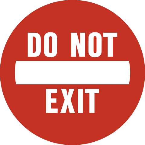 Do Not Exit