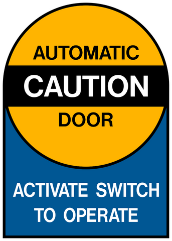 Automatic Caution Door