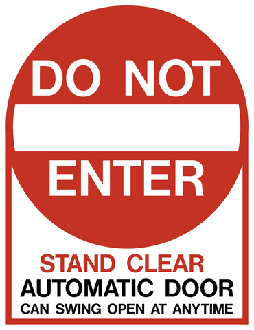 Do Not Enter Stand Clear