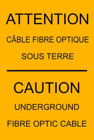 Caution - Underground Fibre Optic Cable Bilingual