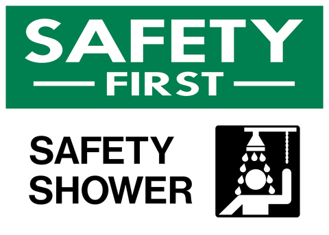 Safety First - Safety Shower