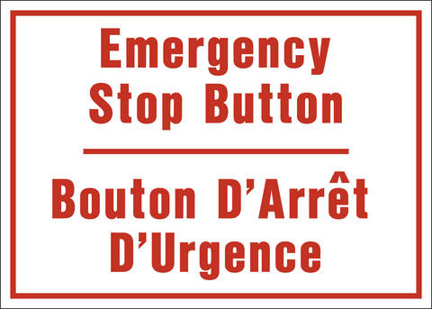 Emergency Stop Button Bilingual
