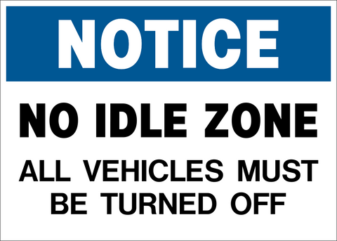 Notice - No Idle Zone