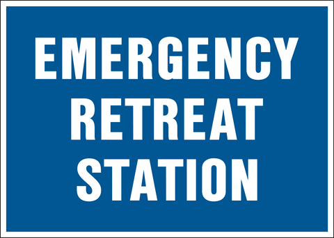 Emergency Retreat Station