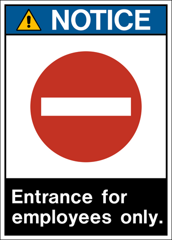 Notice - Employee Entrance