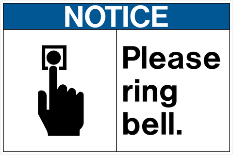 Notice Ring Bell Western Safety Sign