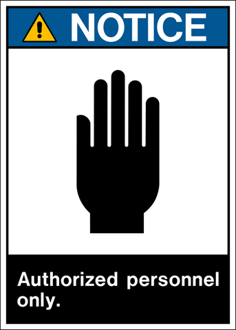 Notice - Authorized Personnel Only A