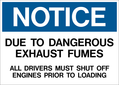 Notice - Dangerous Exhaust Fumes