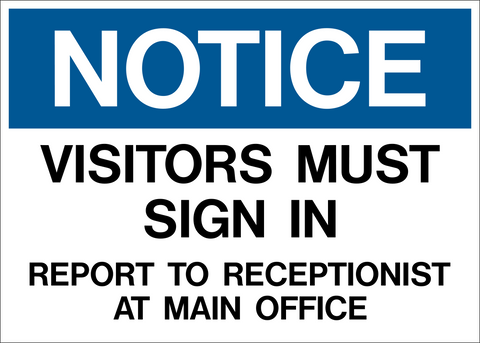 Notice - Visitors must Sign In – Western Safety Sign