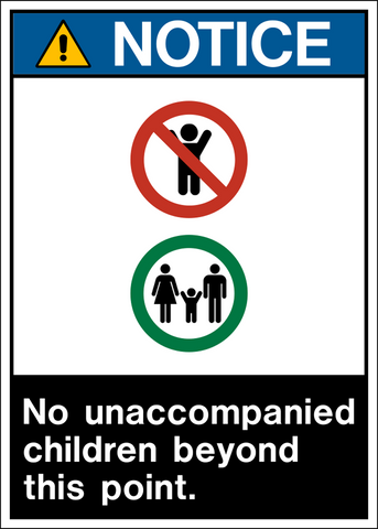 Notice - No Unaccompanied Children