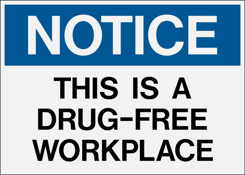 Notice - Drug Free Workplace