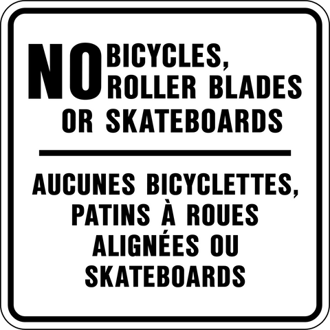 No Bicycles, Roller Blades or Skateboards Bilingual