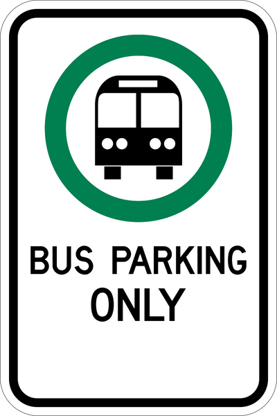 Bus Parking Only Western Safety Sign