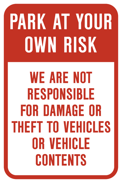 Park At Your Own Risk Western Safety Sign