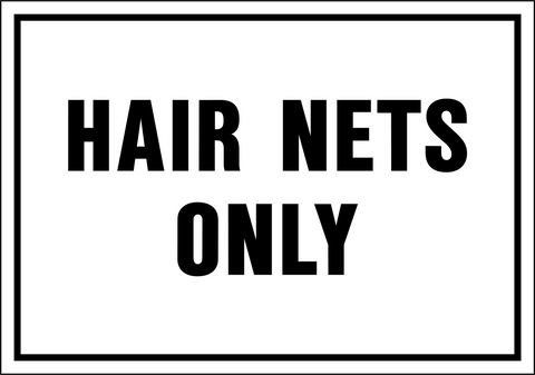 Hair Nets Only