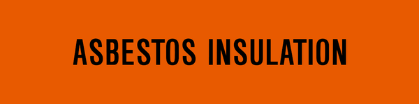 Toxic & Corrosive - Asbestos Insulation – Western Safety Sign