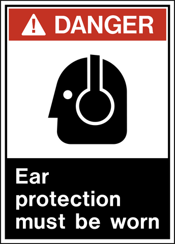 Danger - Ear Protection